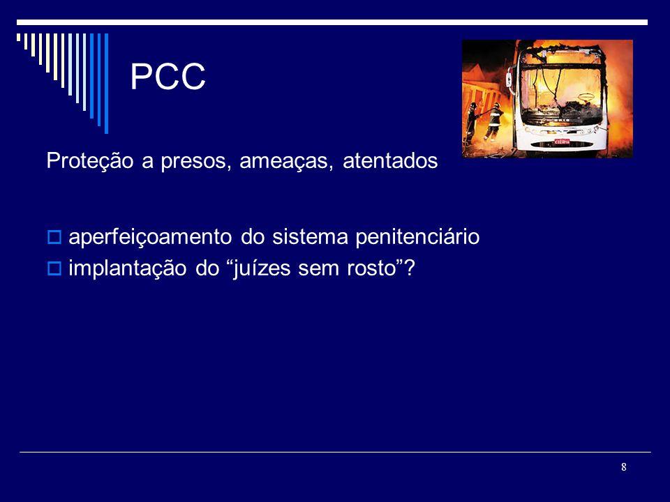Comandos do Rio de Janeiro Tráfico de drogas(e armas), assaltos, homicídios, corrupção ativa aperfeiçoamento das polícias políticas sociais (habitação, educação, saúde, saneamento, etc) Já tiraram os dois pés.