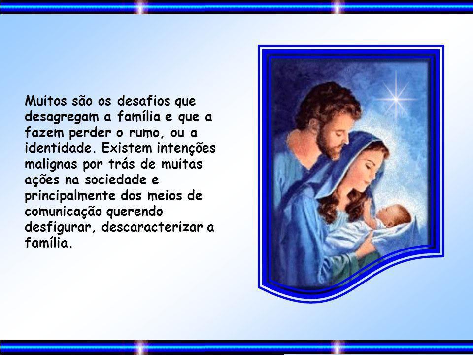 Sendo a família instituição Divina –