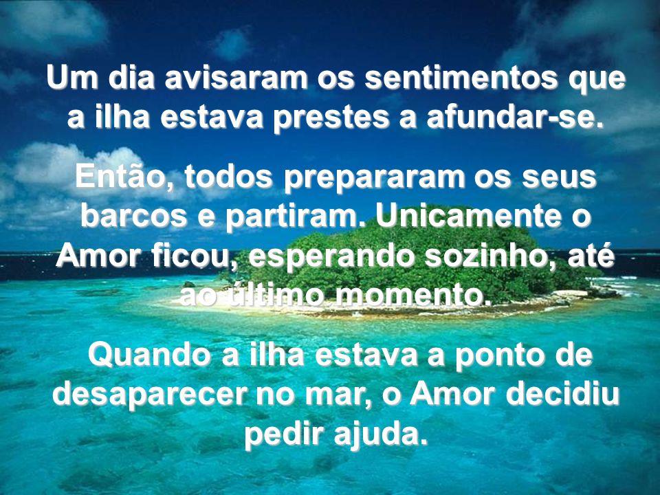 www.tonterias.com A Riqueza passou perto do Amor num barco luxuosíssimo e o Amor disse-lhe: Riqueza, podes-me levar contigo.