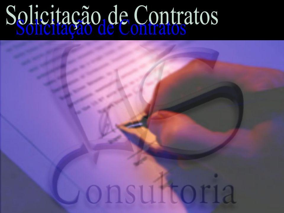 Objetivo da Aplicação Permitir a automação dos processos de solicitação, aditivo (alteração/renovação) e baixa/rescisão dos Contratos.