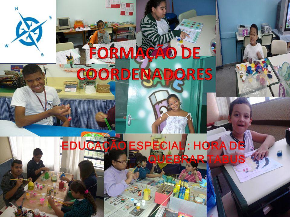 EDUCAÇÃO ESPECIAL : HORA DE QUEBRAR TABUS