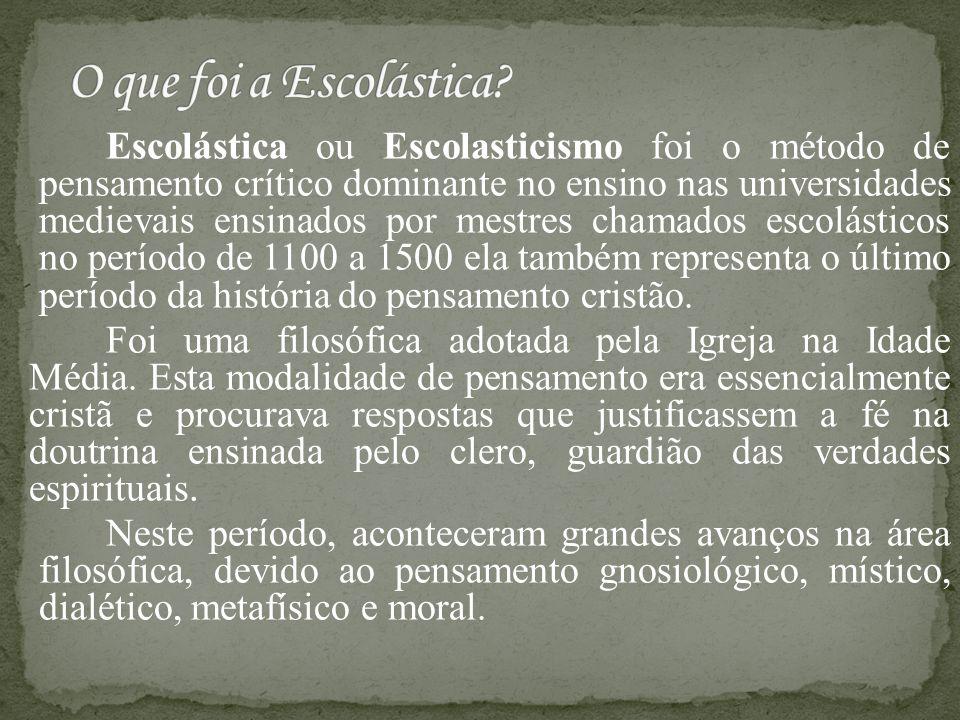 Escolástica ou Escolasticismo foi o método de pensamento crítico dominante no ensino nas universidades medievais ensinados por mestres chamados escolá