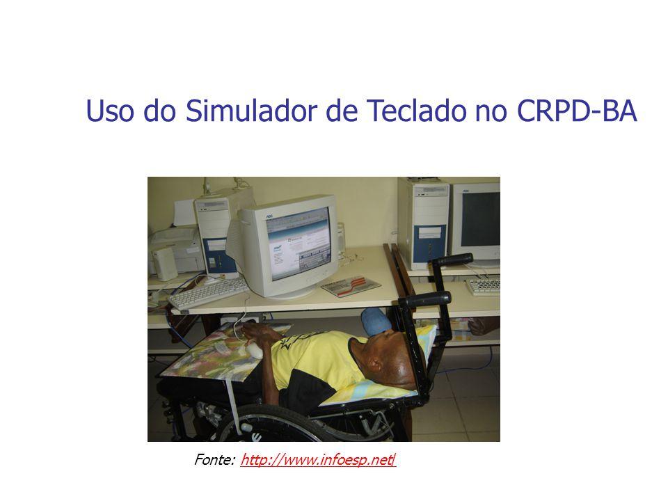 Uso do Simulador de Teclado no CRPD-BA Fonte: http://www.infoesp.net/http://www.infoesp.net/