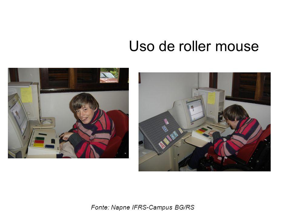 Uso de roller mouse Fonte: Napne IFRS-Campus BG/RS