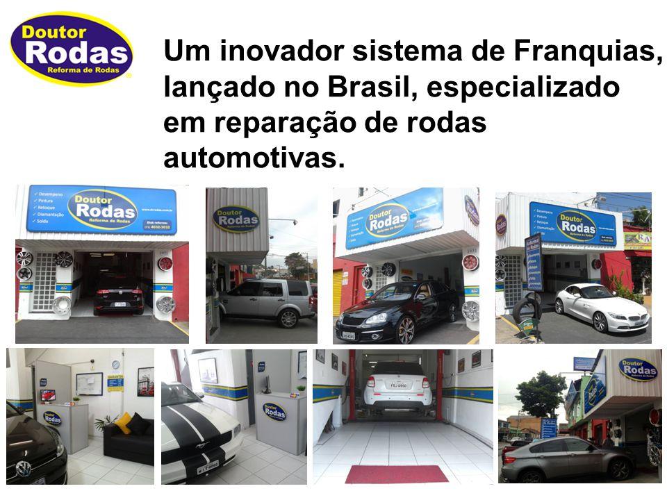 Um inovador sistema de Franquias, lançado no Brasil, especializado em reparação de rodas automotivas.