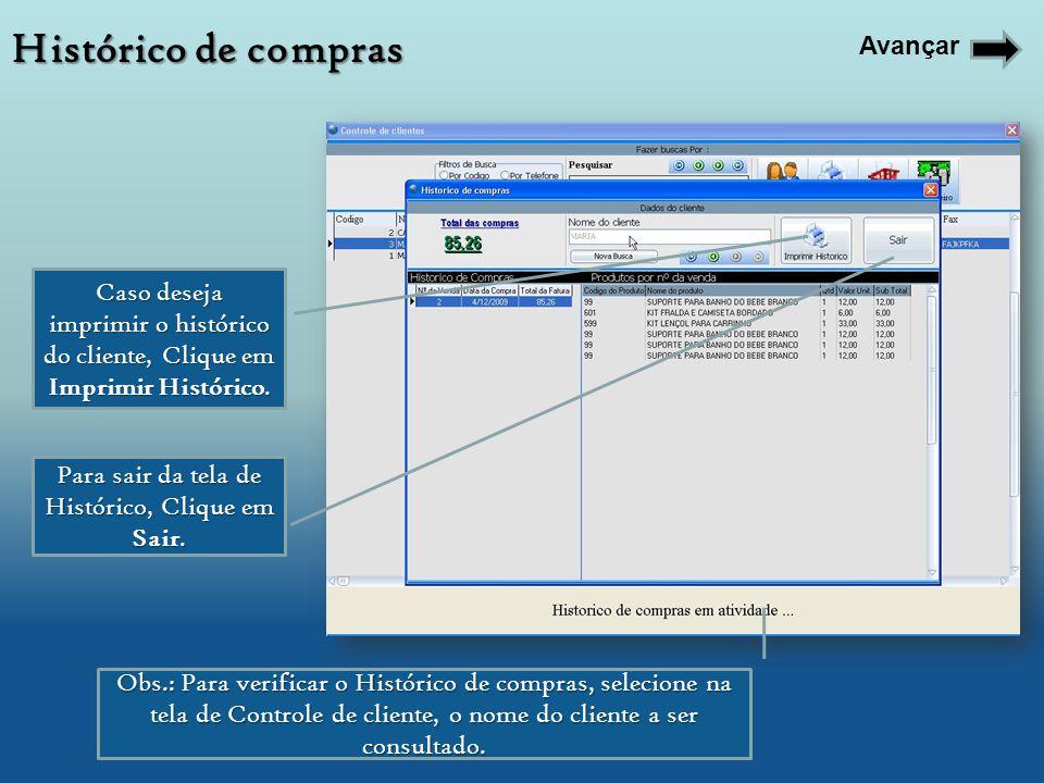 Para visualizar o Histórico financeiro, selecione o cliente na tela de controle de clientes Na primeira Lista, aparecerá as contas em Aberto do Cliente.