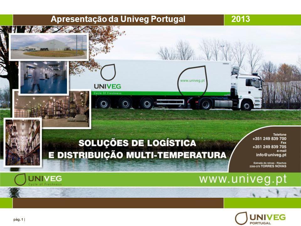 pág. 1 | Apresentação da Univeg Portugal2013