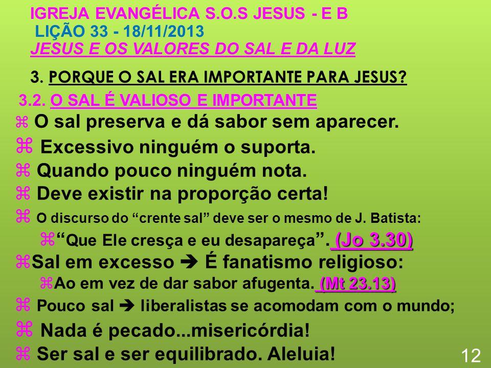 3.PORQUE O SAL ERA IMPORTANTE PARA JESUS.