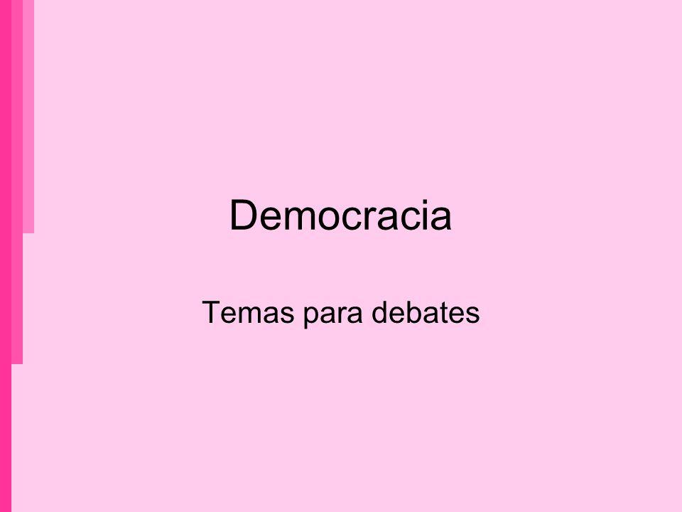 Democracia Temas para debates