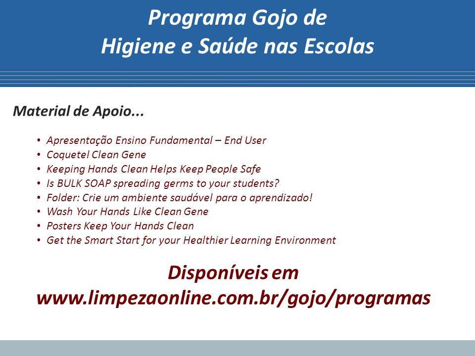 Programa Gojo de Higiene e Saúde nas Escolas Material de Apoio...