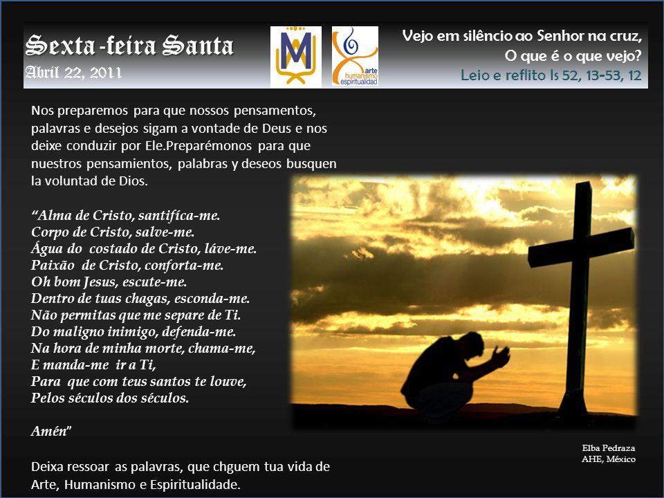 … Jesus me olhou agonizante e depois levantou a cara até o céu.