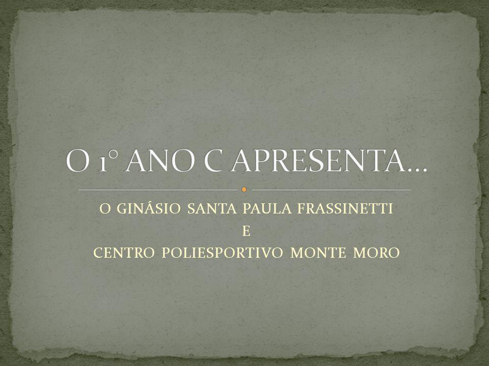 GINÁSIO DE ESPORTES SANTA PAULA FRASSINETTI.