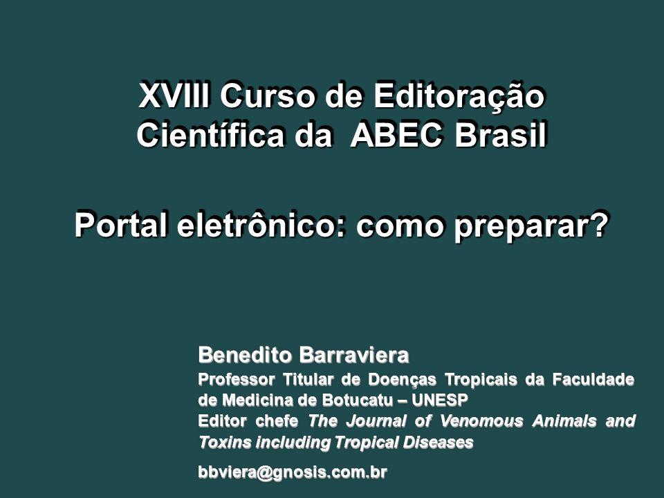 XVIII Curso de Editoração Científica da ABEC Brasil Portal eletrônico: como preparar.
