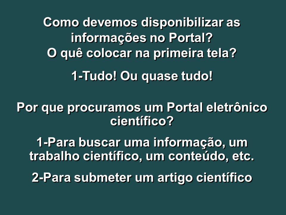 Como devemos disponibilizar as informações no Portal.