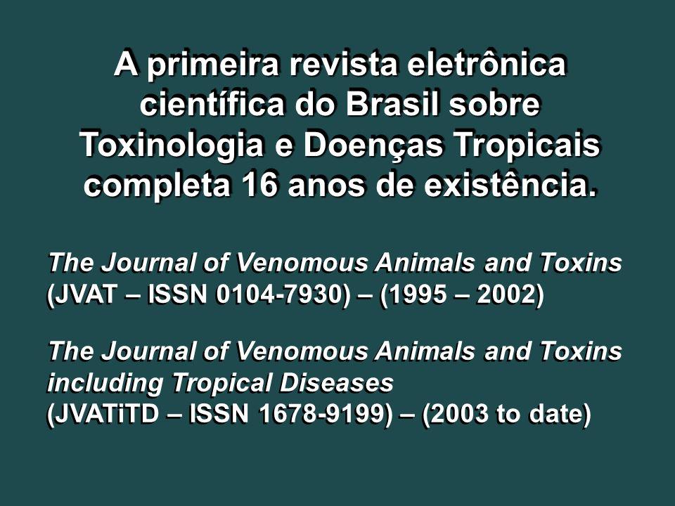 Resumos visitados e baixados (downloaded) (Entre Fevereiro de 1998 e Junho 2010) The Journal of Venomous Animals and Toxins (JVAT) – 297.533 The Journal of Venomous Animals and Toxins including Tropical Diseases (JVATiTD) – 284.257 Resumos visitados e baixados (downloaded) (Entre Fevereiro de 1998 e Junho 2010) The Journal of Venomous Animals and Toxins (JVAT) – 297.533 The Journal of Venomous Animals and Toxins including Tropical Diseases (JVATiTD) – 284.257 Estatística SciELO desde 02/1998 até 06/2010 www.scielo.br/jvat www.scielo.br/jvatitd www.scielo.br/jvat www.scielo.br/jvatitd
