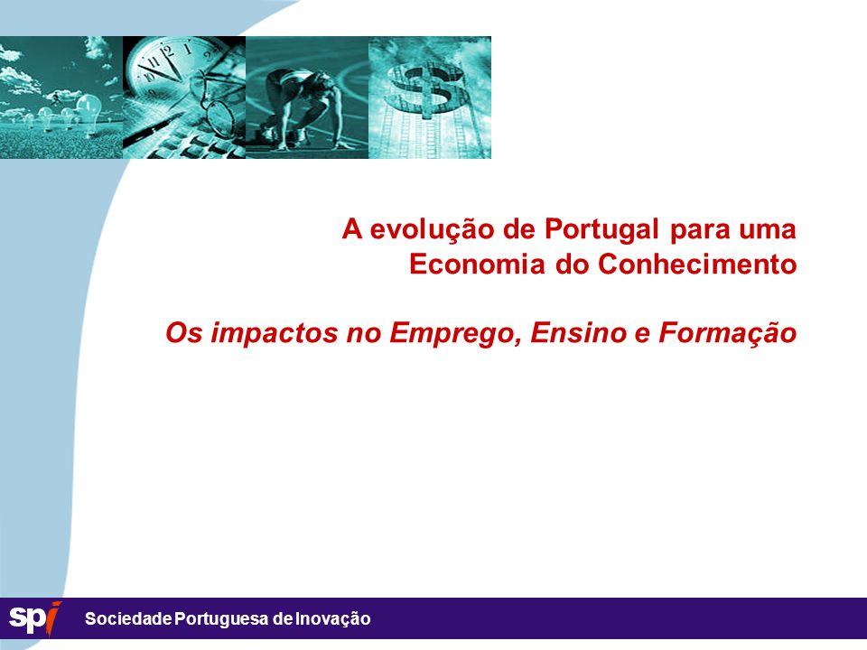 A evolução de Portugal para uma Economia do Conhecimento Os impactos no Emprego, Ensino e Formação