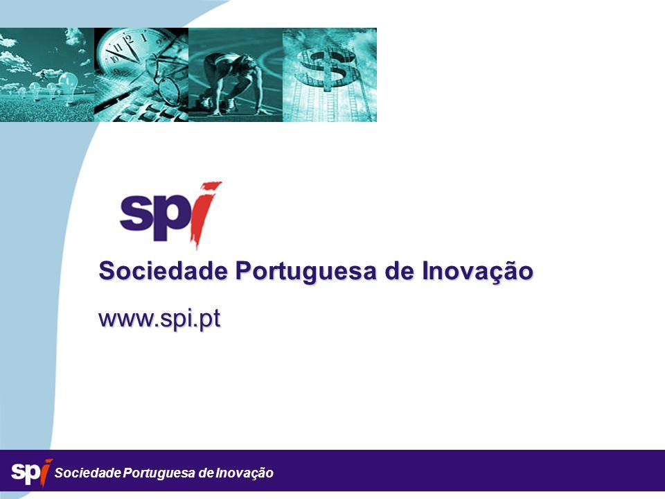 Sociedade Portuguesa de Inovação www.spi.pt