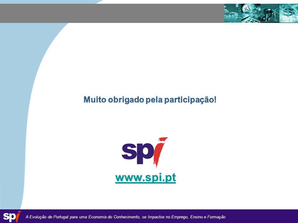 A Evolução de Portugal para uma Economia do Conhecimento, os Impactos no Emprego, Ensino e Formação 1,6/1,6 cm Muito obrigado pela participação.