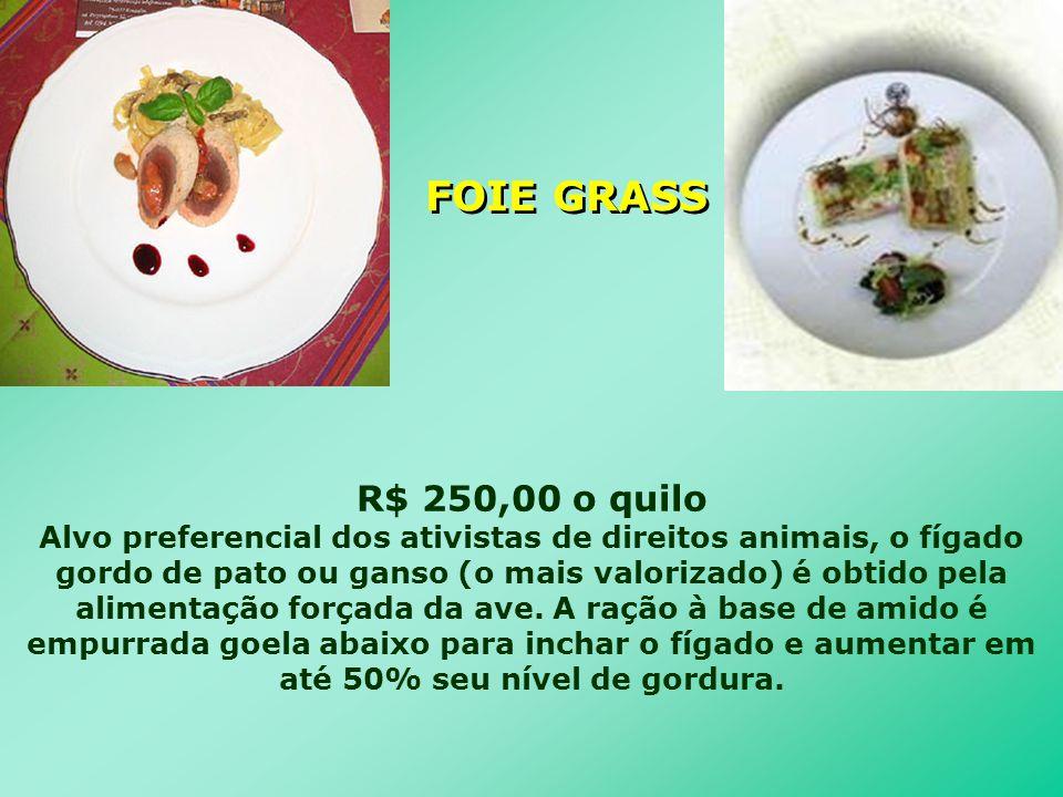 R$ 250,00 o quilo Alvo preferencial dos ativistas de direitos animais, o fígado gordo de pato ou ganso (o mais valorizado) é obtido pela alimentação f