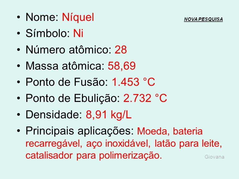 Nome: Cobalto NOVA PESQUISANOVA PESQUISA Símbolo: Co Número atômico: 27 Massa atômica: 58,93 Ponto de Fusão: 1.495 °C Ponto de Ebulição: 2.870 °C Dens
