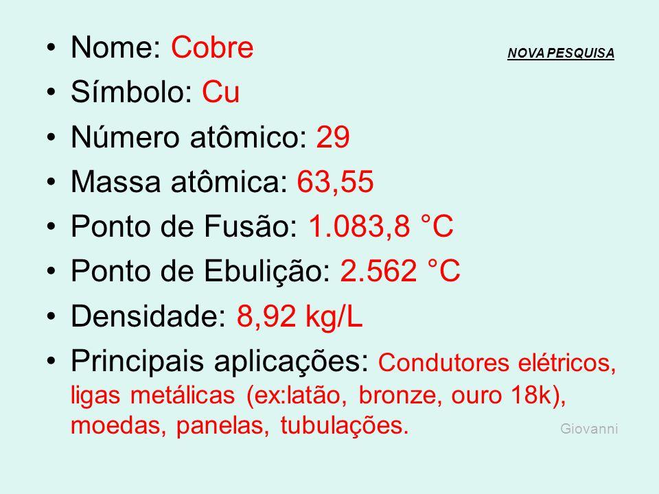 Nome: Níquel NOVA PESQUISANOVA PESQUISA Símbolo: Ni Número atômico: 28 Massa atômica: 58,69 Ponto de Fusão: 1.453 °C Ponto de Ebulição: 2.732 °C Densi