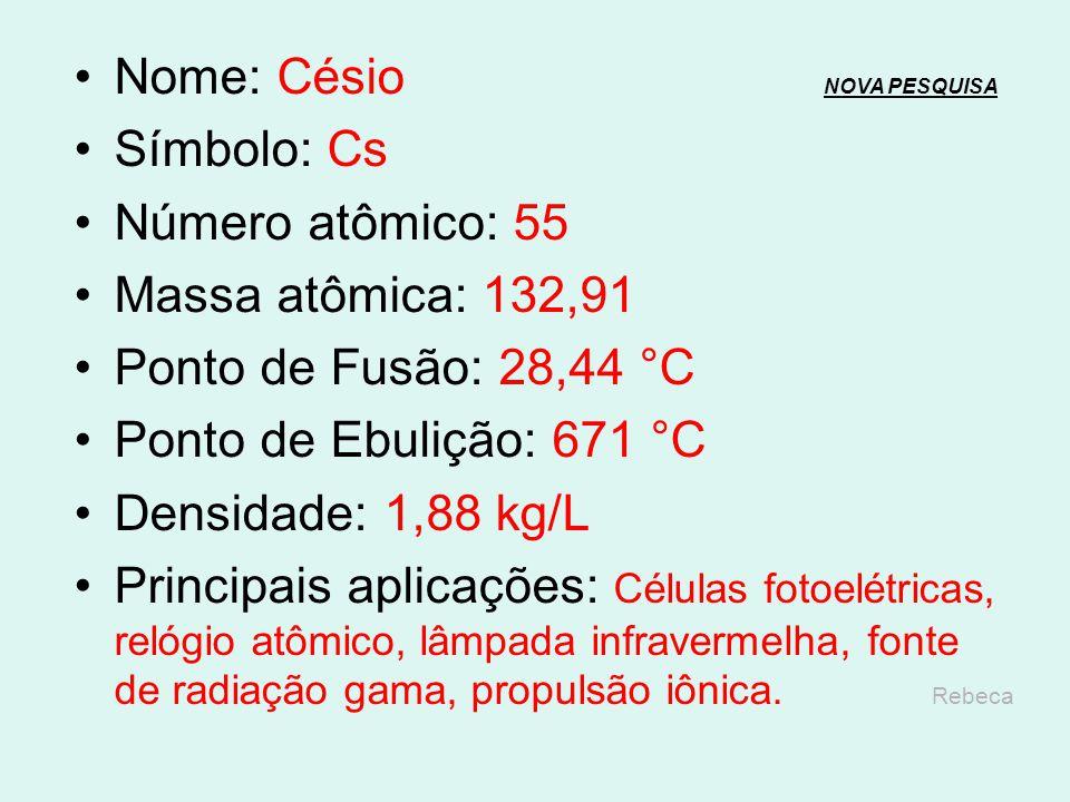 Nome: Xenônio NOVA PESQUISANOVA PESQUISA Símbolo: Xe Número atômico: 54 Massa atômica: 131,3 Ponto de Fusão: -111,75 °C Ponto de Ebulição: -108,0 °C D