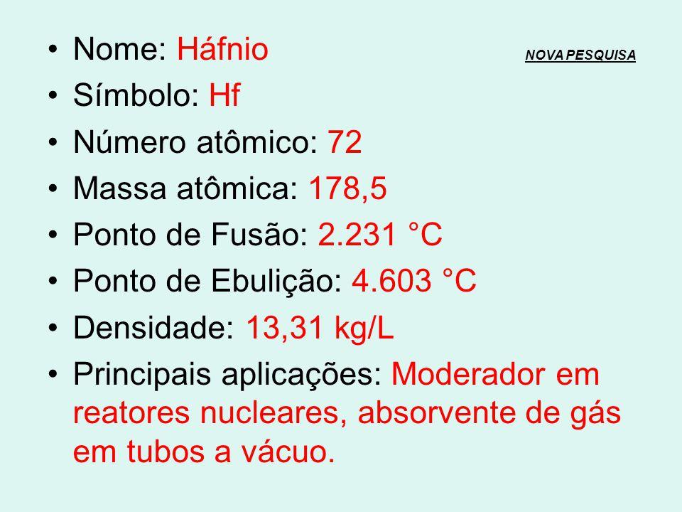 Nome: Lutécio NOVA PESQUISANOVA PESQUISA Símbolo: Lu Número atômico: 71 Massa atômica: 175 Ponto de Fusão: 1.663 °C Ponto de Ebulição: 3.402 °C Densid