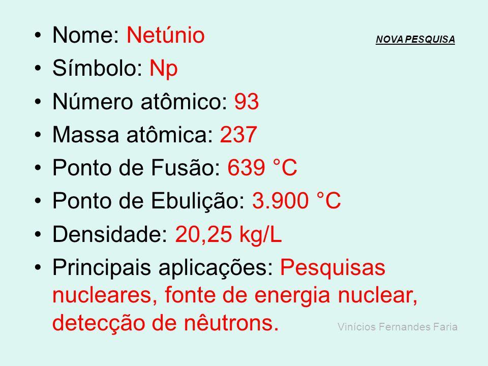 Nome: Urânio NOVA PESQUISANOVA PESQUISA Símbolo: U Número atômico: 92 Massa atômica: 238,03 Ponto de Fusão: 1.135 °C Ponto de Ebulição: 4.134 °C Densi