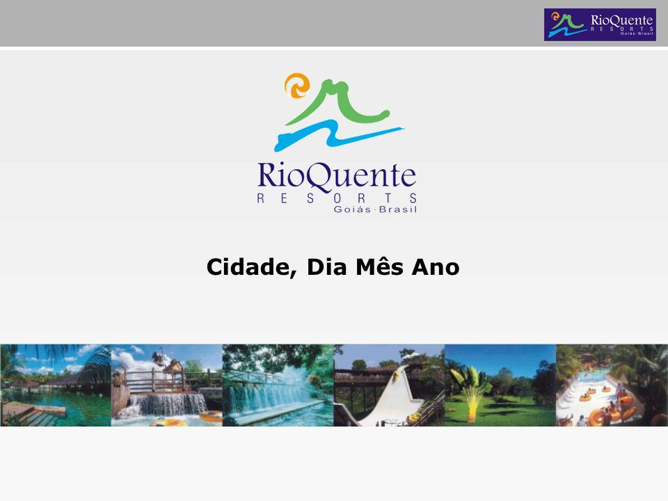 Clientes Resort Fonte: Banco de Dados Rio Quente Resorts Projetado