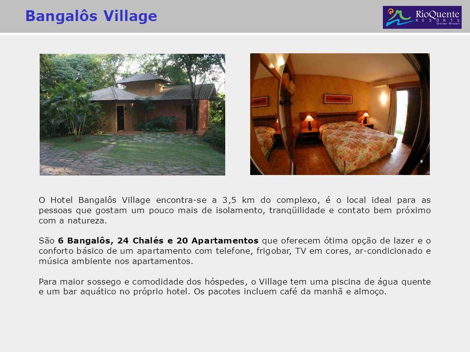 Bangalôs Village O Hotel Bangalôs Village encontra-se a 3,5 km do complexo, é o local ideal para as pessoas que gostam um pouco mais de isolamento, tr