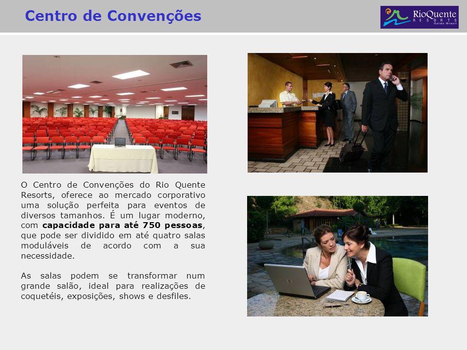 Centro de Convenções O Centro de Convenções do Rio Quente Resorts, oferece ao mercado corporativo uma solução perfeita para eventos de diversos tamanh