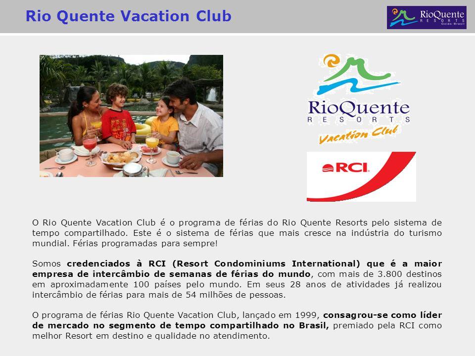 Rio Quente Vacation Club O Rio Quente Vacation Club é o programa de férias do Rio Quente Resorts pelo sistema de tempo compartilhado. Este é o sistema