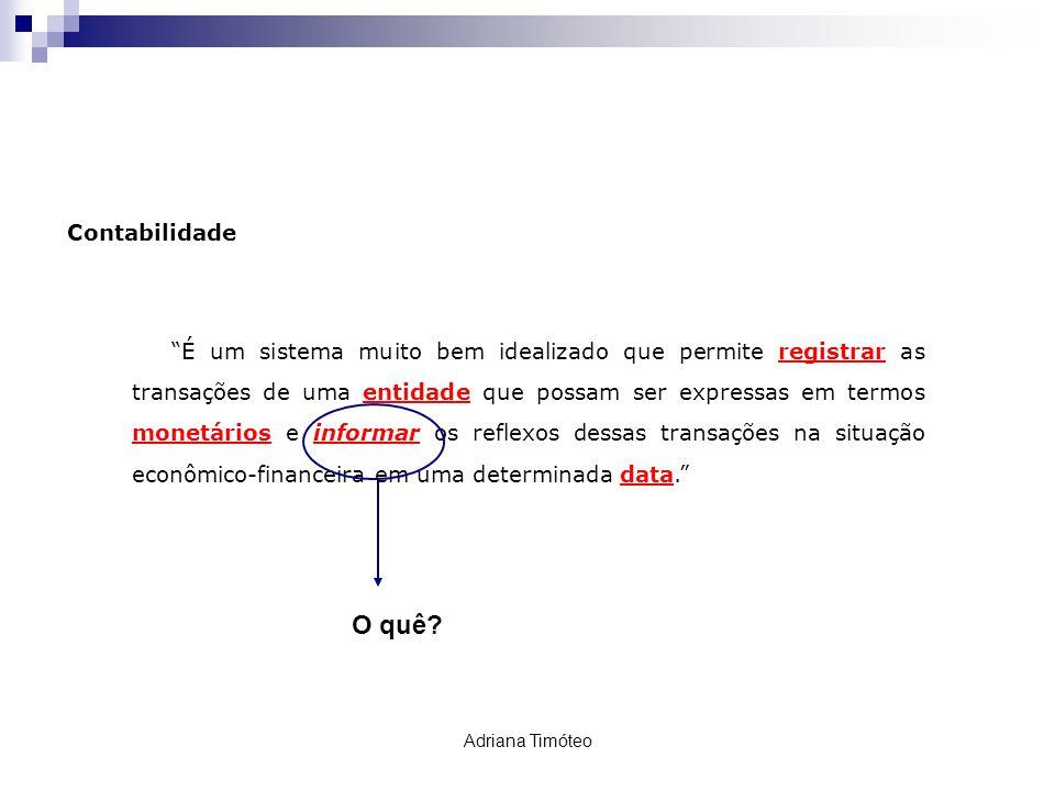 PIS / COFINS / CSLL e IR Retenção de Tributos Federais Adriana Timóteo