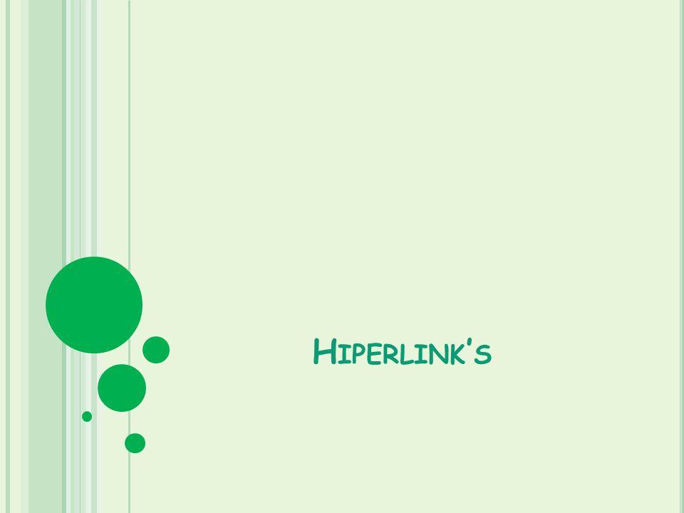 H IPERLINK S
