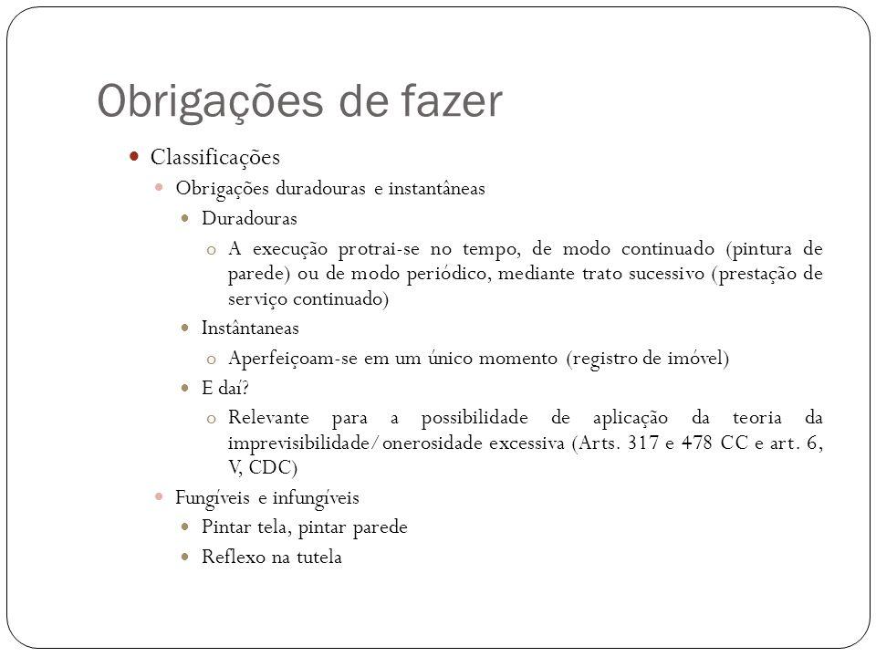 Obrigações de fazer Impossibilidade de prestação do fato (art.
