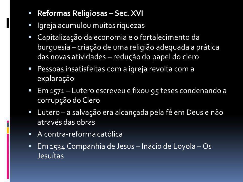 Reformas Religiosas – Sec.