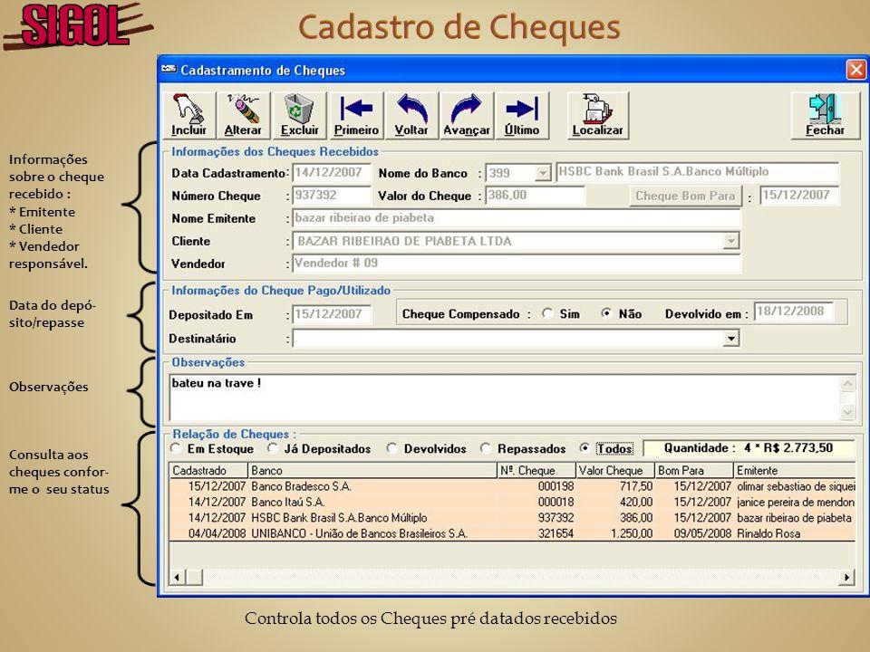 Valores e Números dos cheques recebi- dos como pagamento Informações diversas da venda e data de pagamento da comis- são ao vendedor Observações sobre