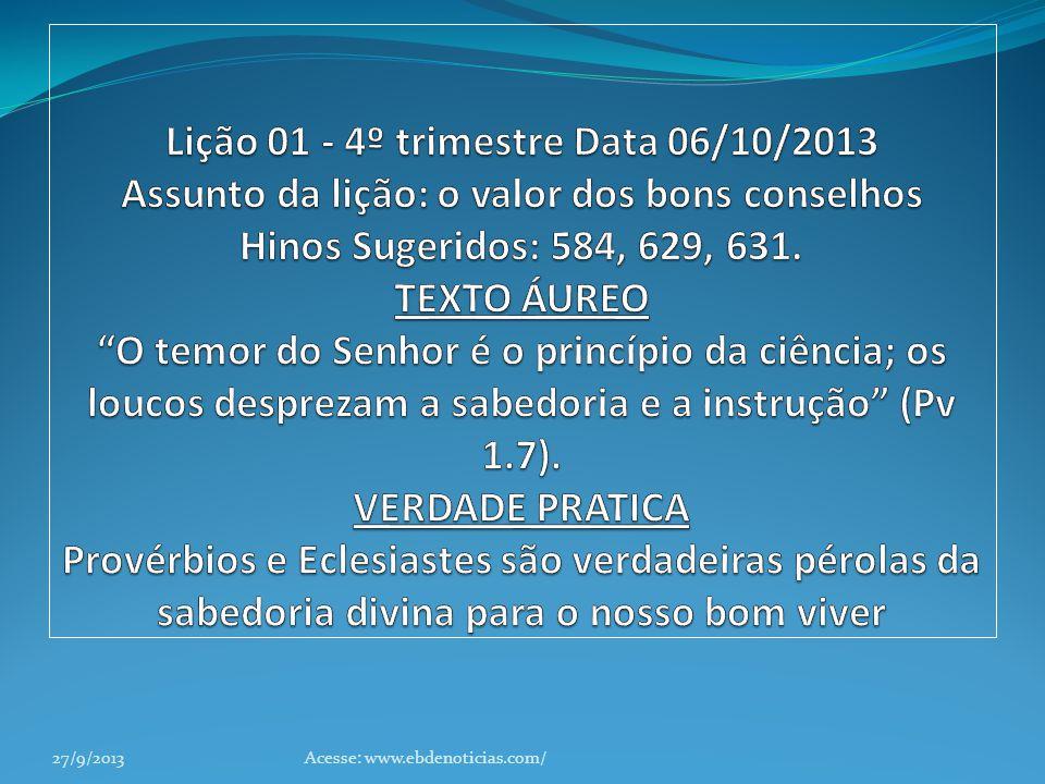27/9/2013Acesse: www.ebdenoticias.com/
