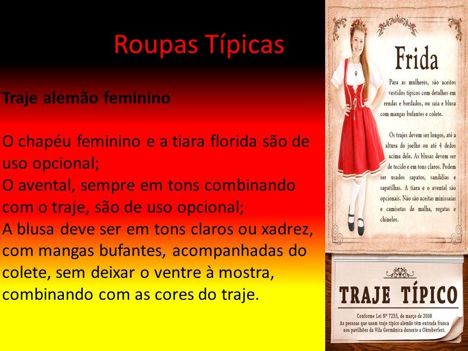 Roupas Típicas Traje alemão feminino O chapéu feminino e a tiara florida são de uso opcional; O avental, sempre em tons combinando com o traje, são de