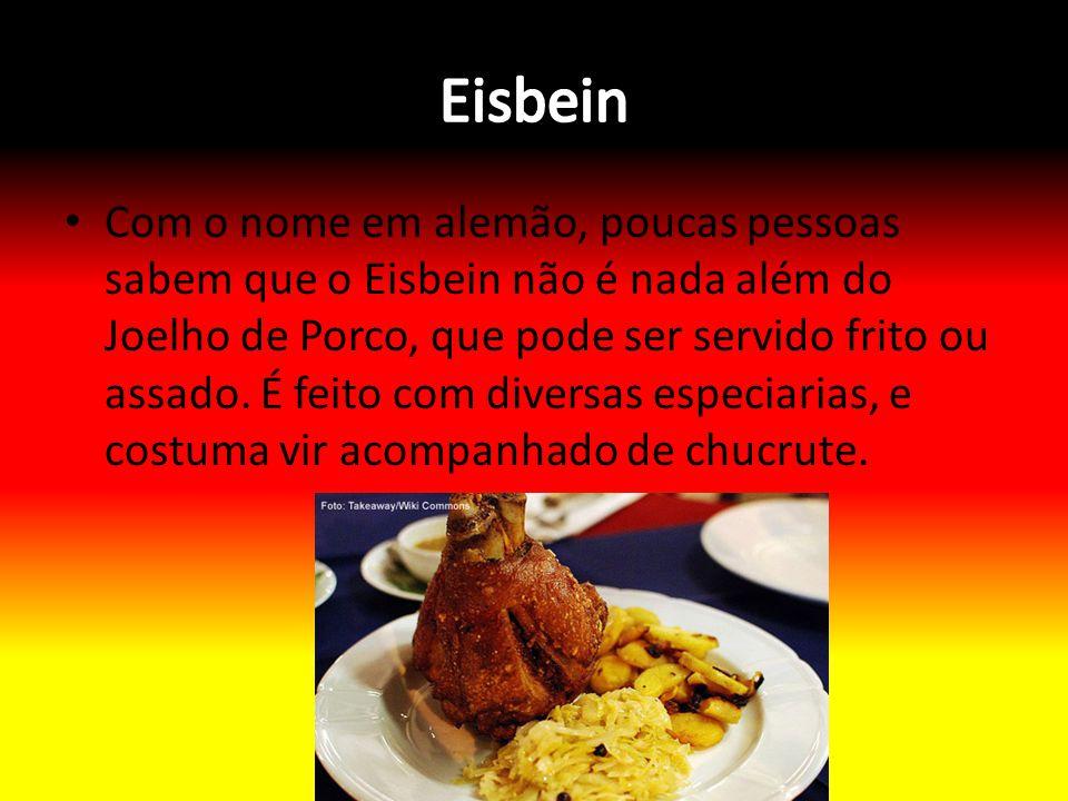 Com o nome em alemão, poucas pessoas sabem que o Eisbein não é nada além do Joelho de Porco, que pode ser servido frito ou assado. É feito com diversa