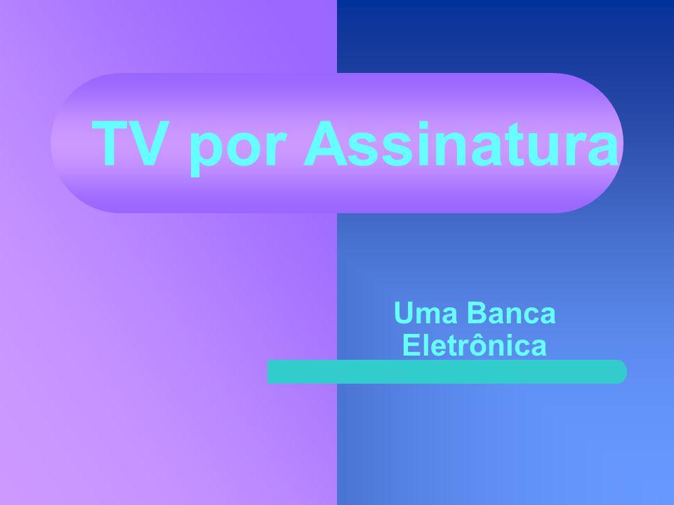 A Segmentação dos Canais da TV Paga Fonte: Pay TV Survey Maio/2002