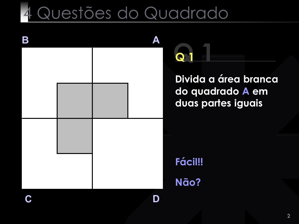 13 Q 3 B A D C Eis a solução.