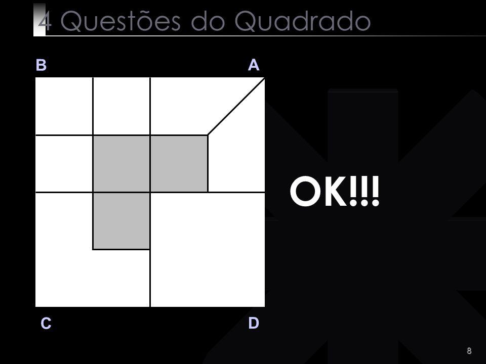 9 Q 3 B A D C Q 3 Muito difícil ?.Não .