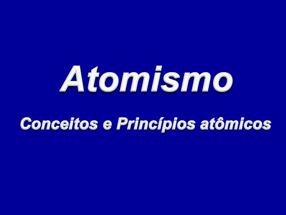 Demócrito Átomo Demócrito (460 – 370 A.C.) Defendeu a idéia de que a matéria era composta por pequeníssimas partículas.
