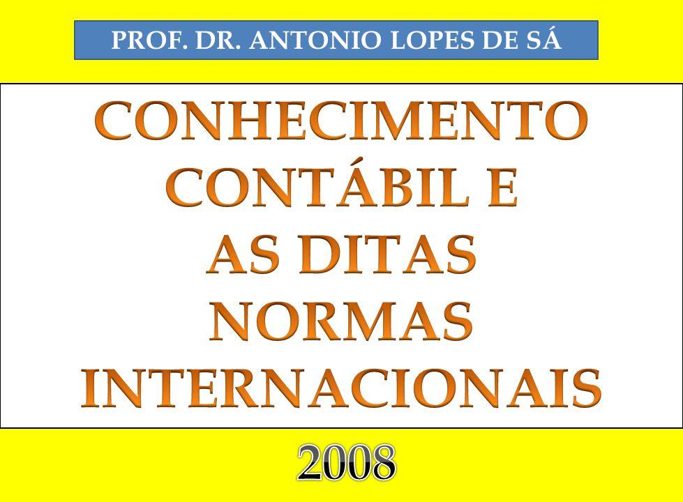 PROF. DR. ANTONIO LOPES DE SÁ