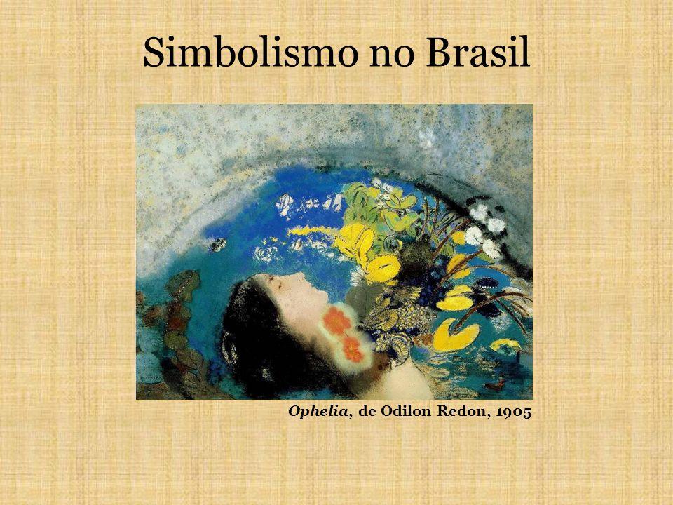 Simbolismo no Brasil Ophelia, de Odilon Redon, 1905