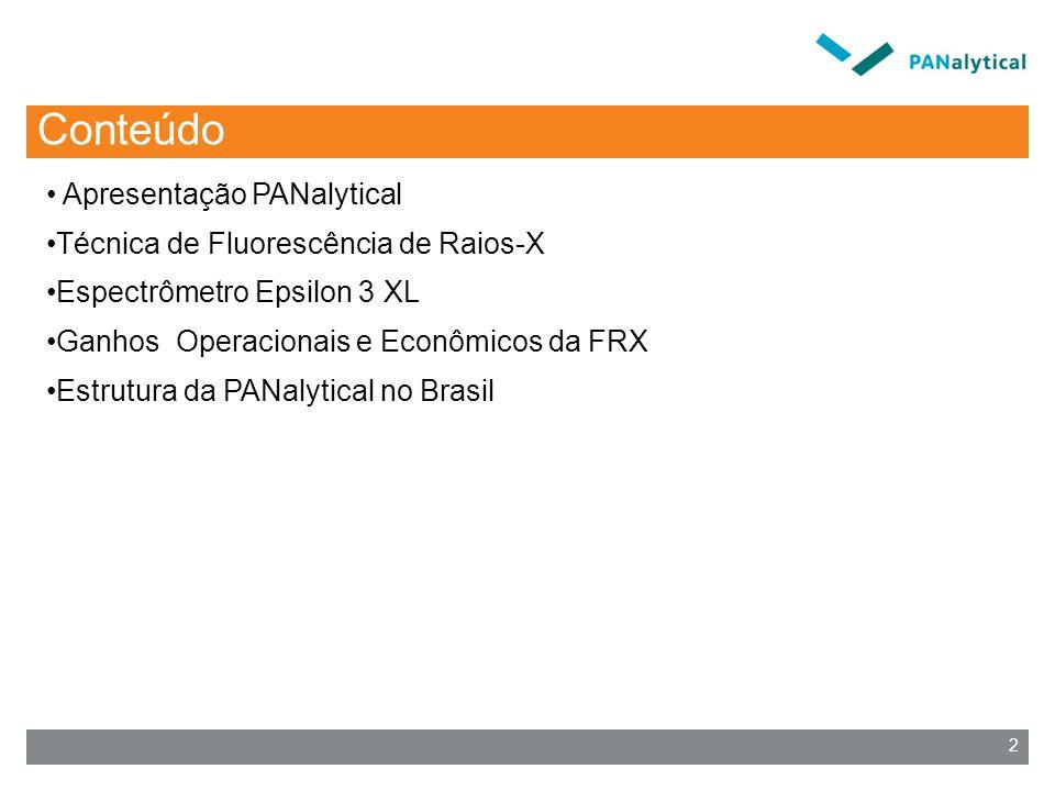 2 Conteúdo Apresentação PANalytical Técnica de Fluorescência de Raios-X Espectrômetro Epsilon 3 XL Ganhos Operacionais e Econômicos da FRX Estrutura da PANalytical no Brasil