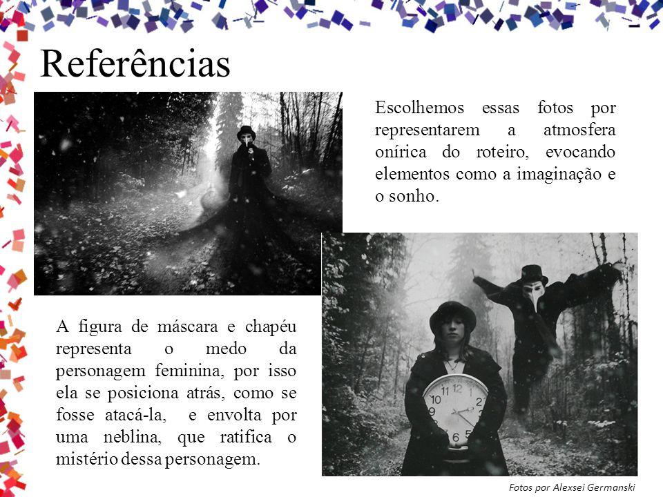 Referências Fotos por Alexsei Germanski Escolhemos essas fotos por representarem a atmosfera onírica do roteiro, evocando elementos como a imaginação