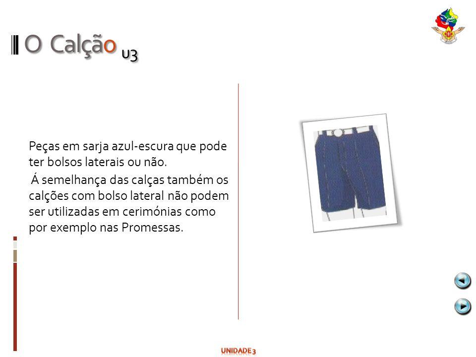 O Calção u3 Peças em sarja azul-escura que pode ter bolsos laterais ou não. Á semelhança das calças também os calções com bolso lateral não podem ser