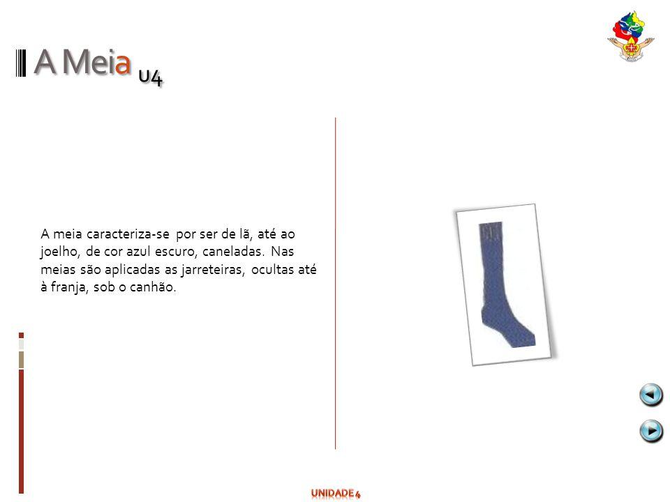 A Meia u4 A meia caracteriza-se por ser de lã, até ao joelho, de cor azul escuro, caneladas. Nas meias são aplicadas as jarreteiras, ocultas até à fra